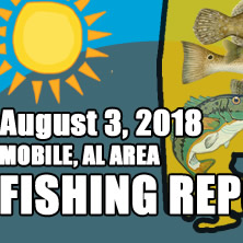 Fishing Report August 3rd 2018