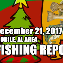 Fishing Report December 21st 2017