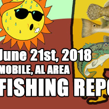 Fishing Report June 21st 2018